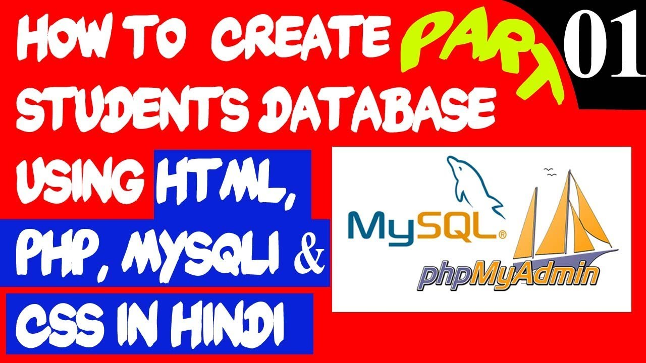 Students Database Create using HTML, PHP, MySqli and CSS in HINDI ...