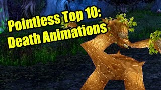 Pointless Top 10: Death Animations in World of Warcraft
