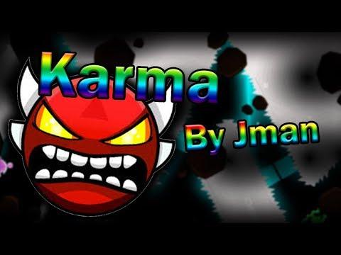 Geometry Dash - Karma By Jman (Unrated) (Insane Demon)