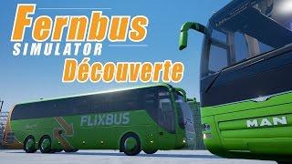 FERNBUS SIMULATOR / Découverte