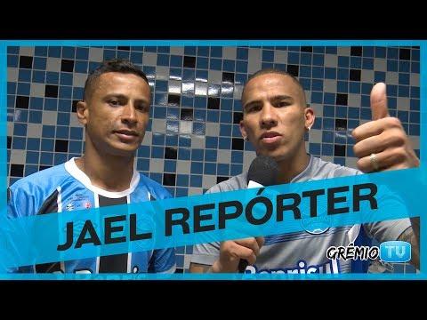 Jael Repórter l GrêmioTV
