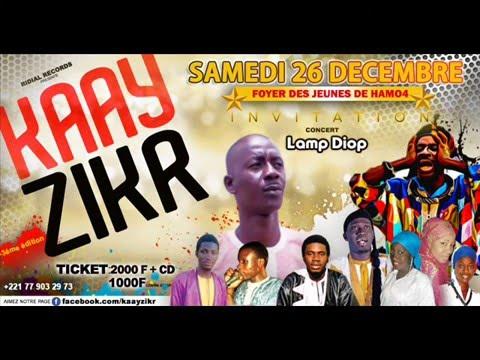 Kaay Zikr 2015 - Lamp Diop Mouridoulahi  facebook.com/kaayzikr