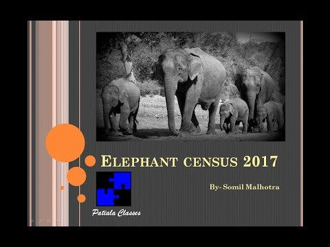 Project Elephant and Elephant Census 2017