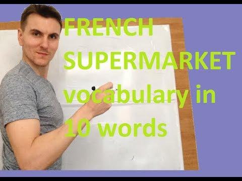 French - 'SUPERMARKET' vocab in 10 words