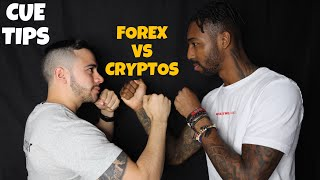 CUE TIPS : THE BATTLE OF FOREX VS CRYPTOS