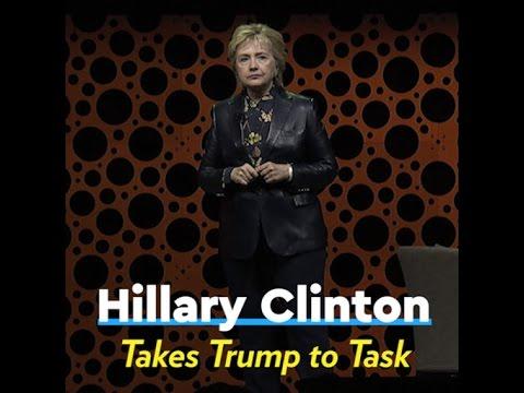 Hillary Clinton Takes Trump to Task