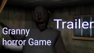 Granny Game (trailer) Horror Game Ever. Pro Gamers