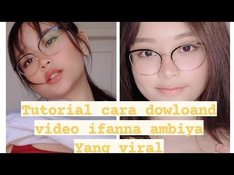 Tutorial cara dowloand video LIFANNA AMBIYAH YANG VIRAL