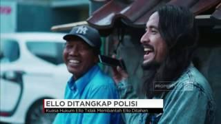 Video Artis Ello Ditangkap Polisi! Diduga Terjerat Narkoba download MP3, 3GP, MP4, WEBM, AVI, FLV Agustus 2017