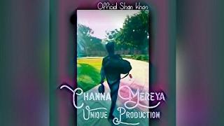 Channa mereya Sad song arjit singh //  ((shan khan))