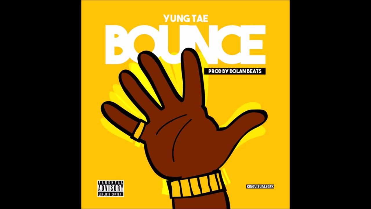 Download Yung Tae- Bounce [Prod.by Dolan Beats]