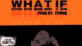 Giannii - What If - January 2019