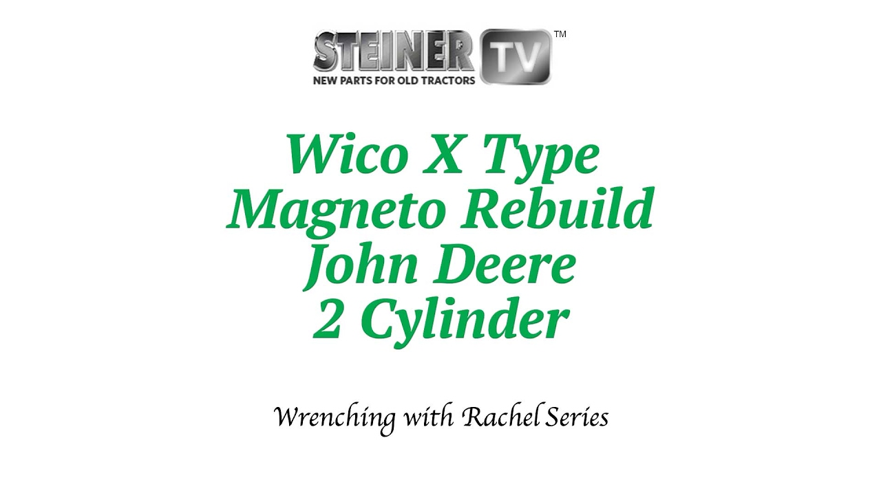 Wico Magneto Diagram Wiring Schemes Hunt Rebuild On John Deere 2 Cylinder Youtube Rh Com Ignition Farmall