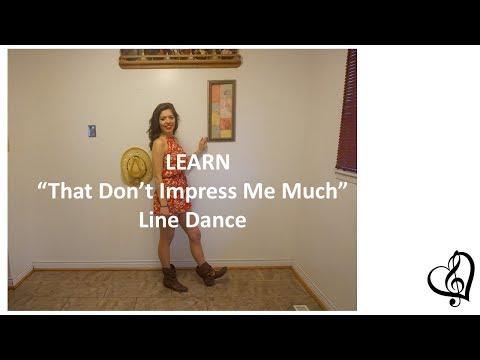 "Learn ""That Don't Impress Me Much"" line dance (written instructions below)"