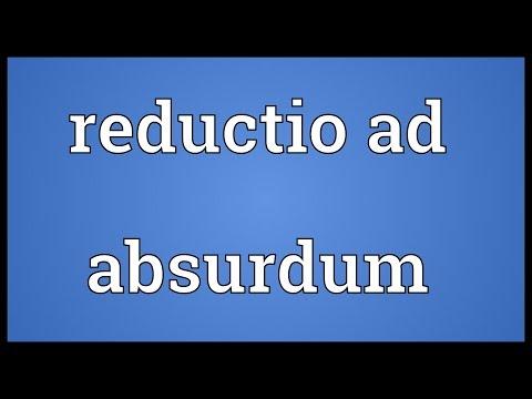 Reductio ad absurdum Meaning