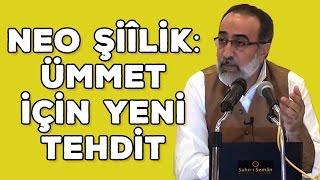 Ebubekir Sifil - Neo Şiîlik: Ümmet için Yeni Tehdit