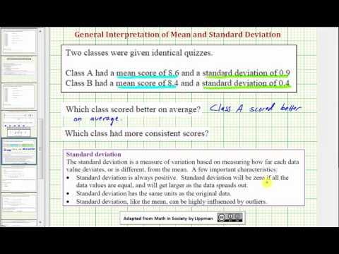 Ex:  Interpret the Mean and Standard Deviation of Two Data Sets