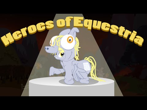 You're All Doomed |Heroes of Equestria