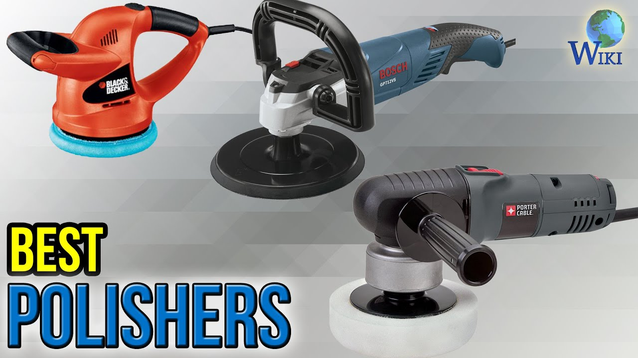 10 Best Polishers 2017 - YouTube