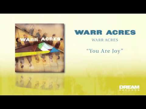 "Warr Acres - ""You Are Joy"" NEW ALBUM OUT NOW!"