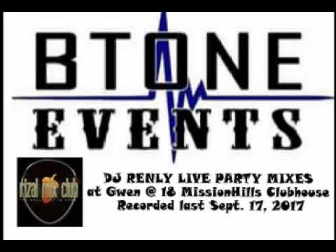 Btone Events Live MixSet at Gwen @ 18 MissionHills Clubhouse Antipolo City - Dj RenLy