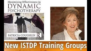 ISTDP Training  Dr Patricia Coughlin Clinical Psychologist, Therapist Dynamic Psychotherapy Training