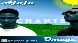Gambar cover Ajuju ft. OlaOmega - Chante