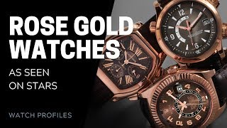Rose Gold Watches: As Seen on Stars | SwissWatchExpo [Watch Collection]