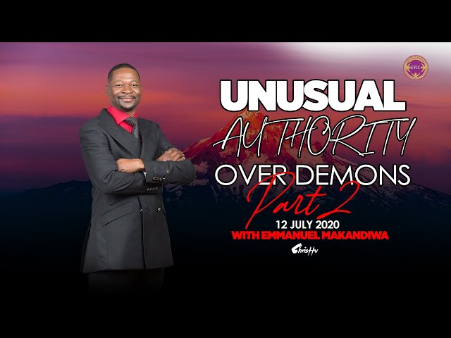 Emmanuel Makandiwa | Unusual Authority Over Demons Part 2