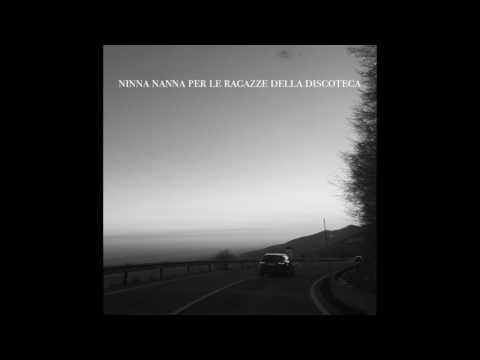 Baci Ovunque feat. Nico - Ninna nanna per le ragazze della discoteca