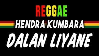 Reggae Ska Dalan liyane - Hendra Kumbara | SEMBARANIA