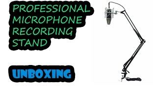 МИКРОФОННАЯ СТОЙКА - PROFESSIONAL RECORDING MICROPHONE STAND