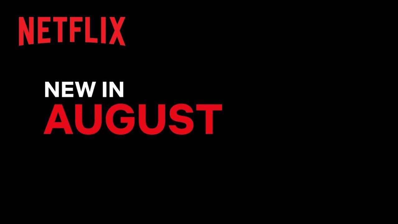 New on Netflix | August 2021