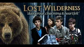 """Lost Wilderness""  Christian Kids and Family Adventure Movie Trailer (2016)"