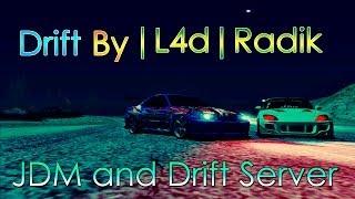 JDM & Drift Server (MTA) - Drift by |L4d|Radik