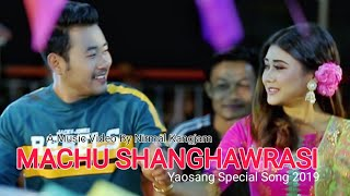 Machu Shanghawrasi (Yaosang Special Song 2019) || Roshan & Nicky ||Official Music Video Release 2019