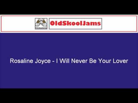 Rosaline Joyce - I will Never Be Your Lover (Original Vinyl HQ)