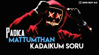 #Padicha Mattum Tha Ketaikum Soru#Havoc Brothers Singing#Whatsapp Status Video#Bad_Boy2.0