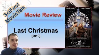 Last Christmas (2019) SciFirst MovieTalk Review