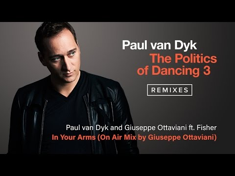 Paul van Dyk & Giuseppe Ottaviani feat. Fisher - In Your Arms (OnAir Remix)