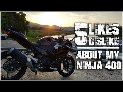 Things I Like And Dislike About My Bike (ninja 400)
