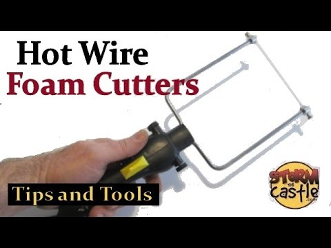 """Hot Wire Foam Cutters """"Tips and Tools"""""""