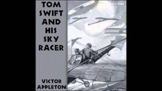 Tom Swift and his Airship (FULL Audio Book)