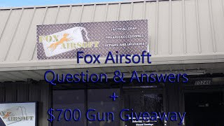 Questions and Answers + $700 gun giveaway at Fox Airsoft