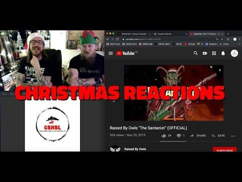 GBHBL Christmas Reactions: Raised By Owls - The Santaist