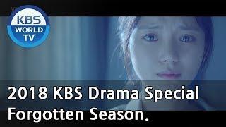 Forgotten Season | 잊혀진 계절 [2018 KBS Drama Special/ENG/2018.10.26]