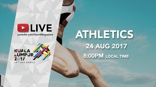 Gambar cover Athletics Evening Session | 29th SEA Games 2017
