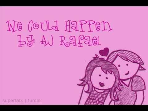 We Could Happen by AJ Rafael (lyric video)