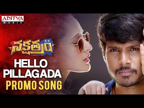 hello-pillagada-promo-song-|-nakshatram-movie-|-sundeep-kishan,-sai-dharam-tej,-regina,-pragya