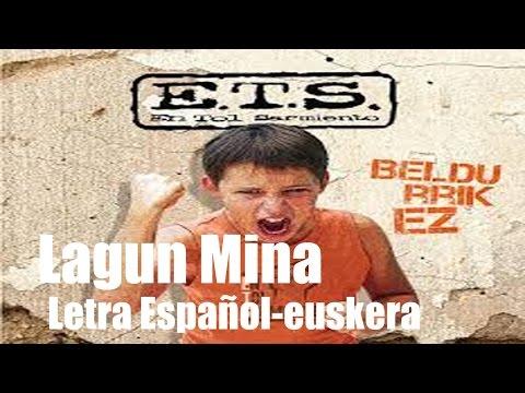 Lagun mina (En tol Sarmiento) Euskara-Español